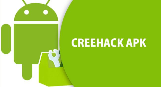 How to Download Creehack APK for Android