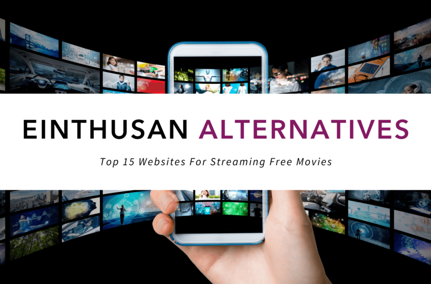 Einthusan Alternatives – Top 15 Websites For Streaming Free Movies And TV in 2021
